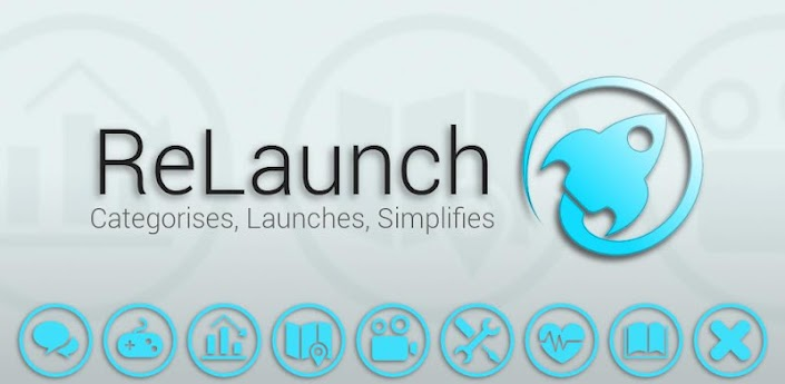 Relaunch | Best Android Launcher